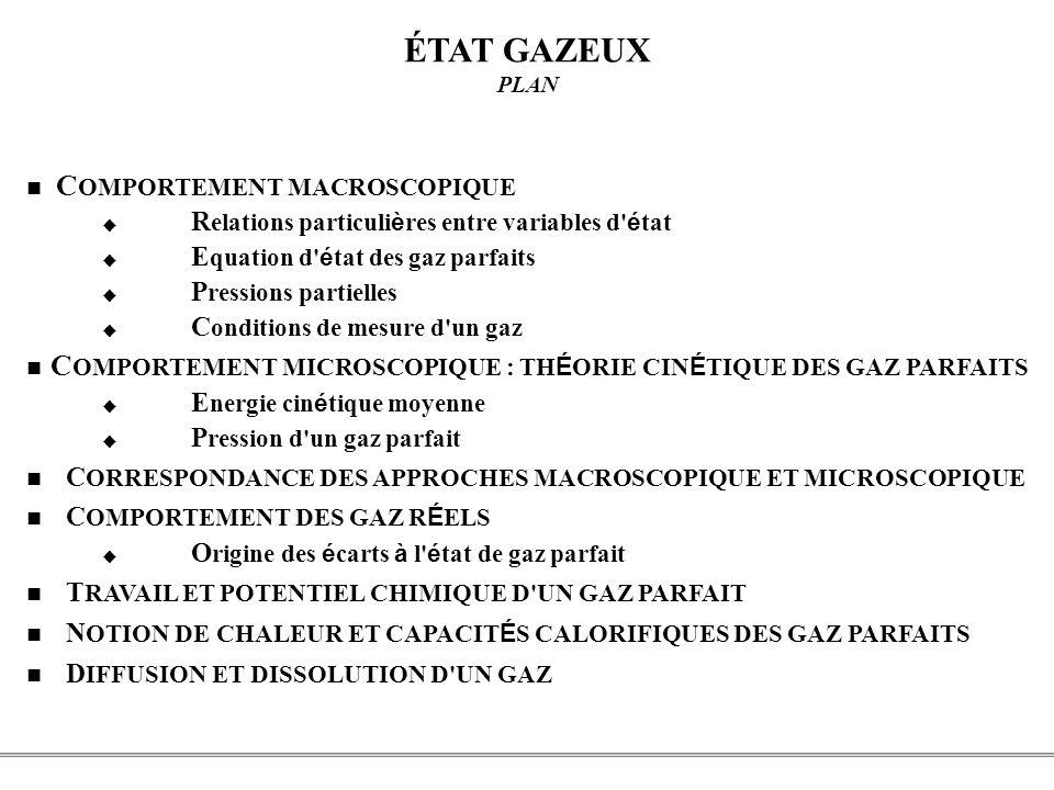 ÉTAT GAZEUX  Relations particulières entre variables d état