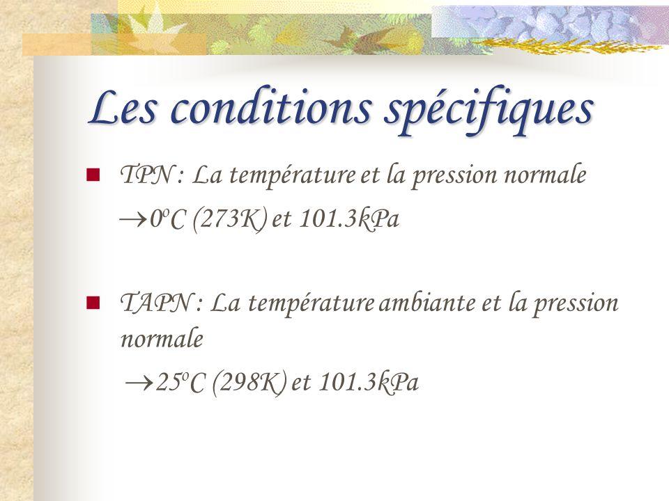Les conditions spécifiques