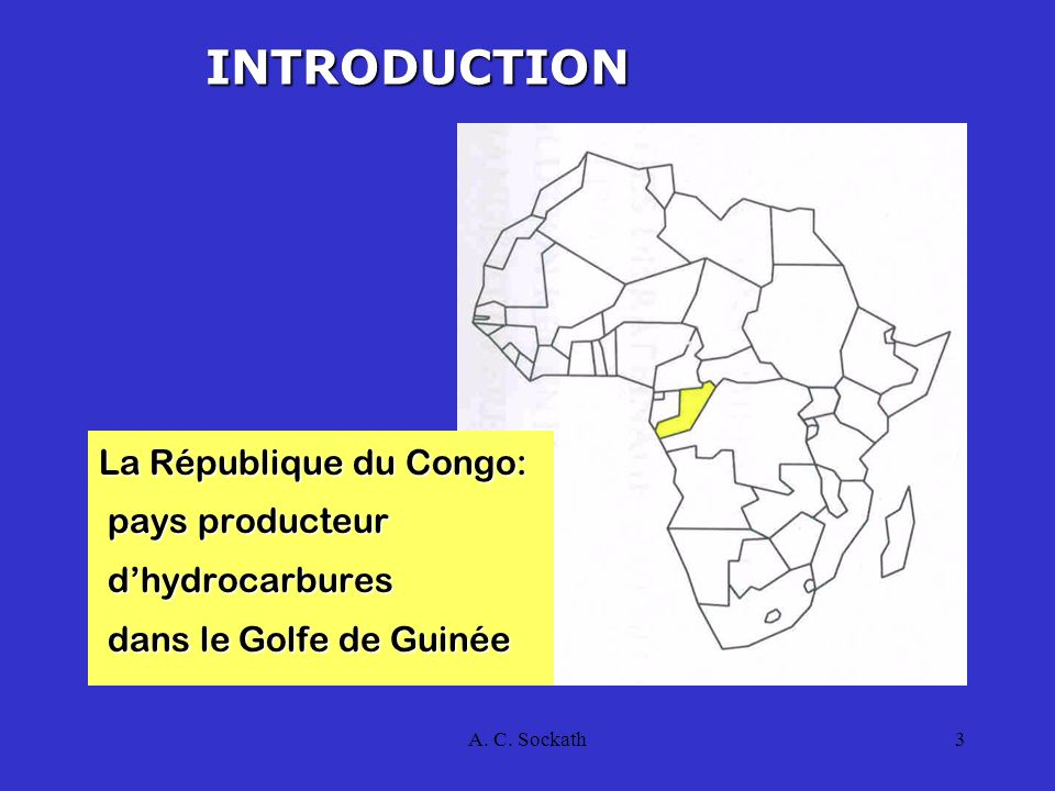 INTRODUCTION La République du Congo: pays producteur d'hydrocarbures