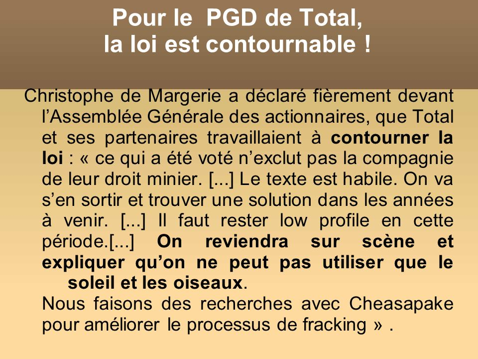 Pour le PGD de Total, la loi est contournable !