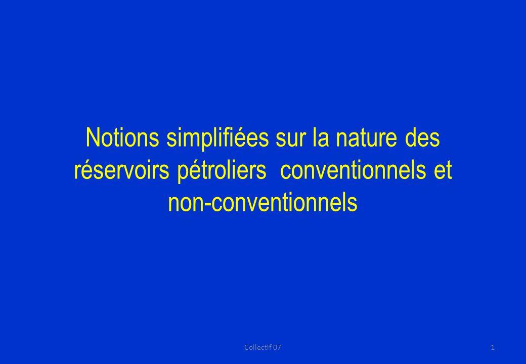 Notions simplifiées sur la nature des réservoirs pétroliers conventionnels et non-conventionnels