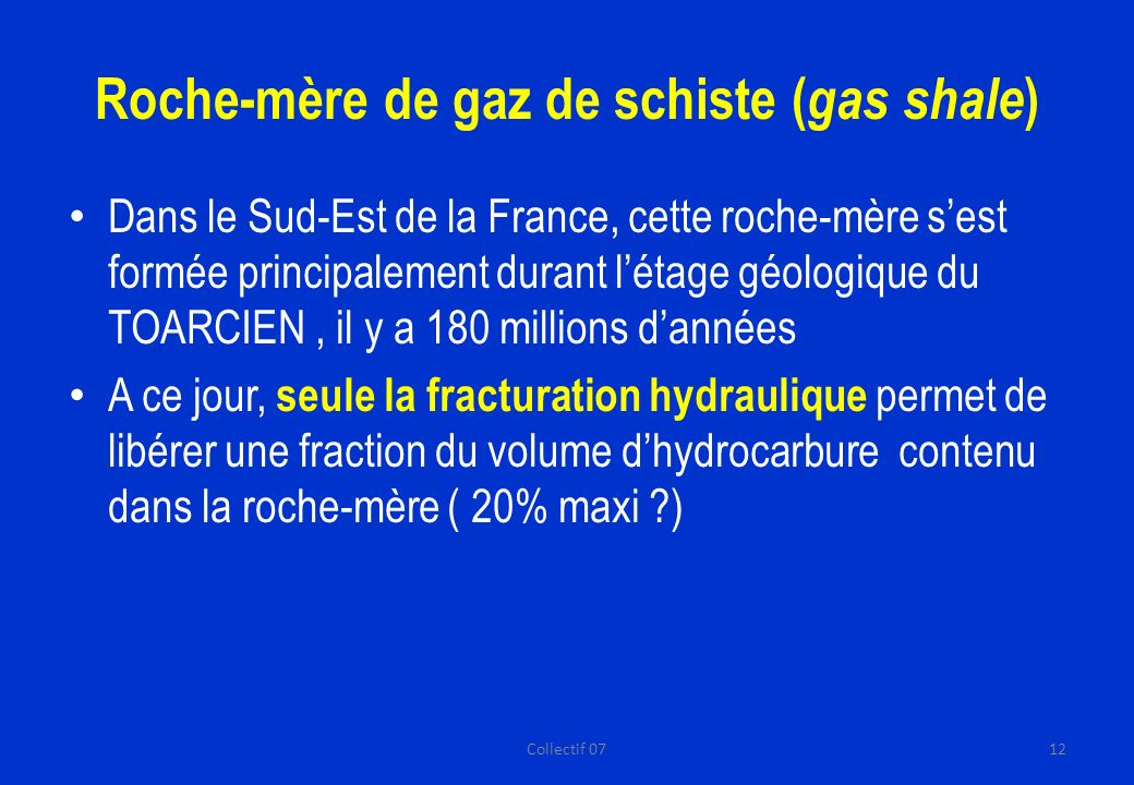 Roche-mère de gaz de schiste (gas shale)
