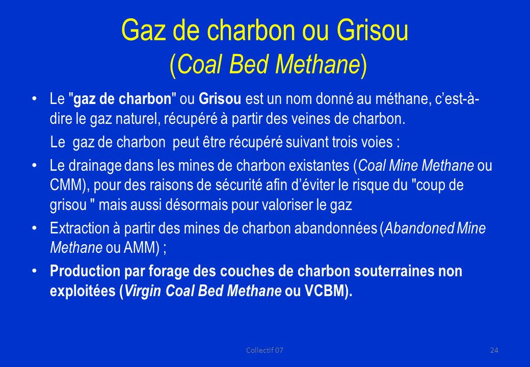 Gaz de charbon ou Grisou (Coal Bed Methane)