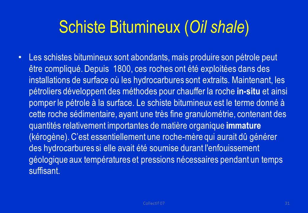 Schiste Bitumineux (Oil shale)