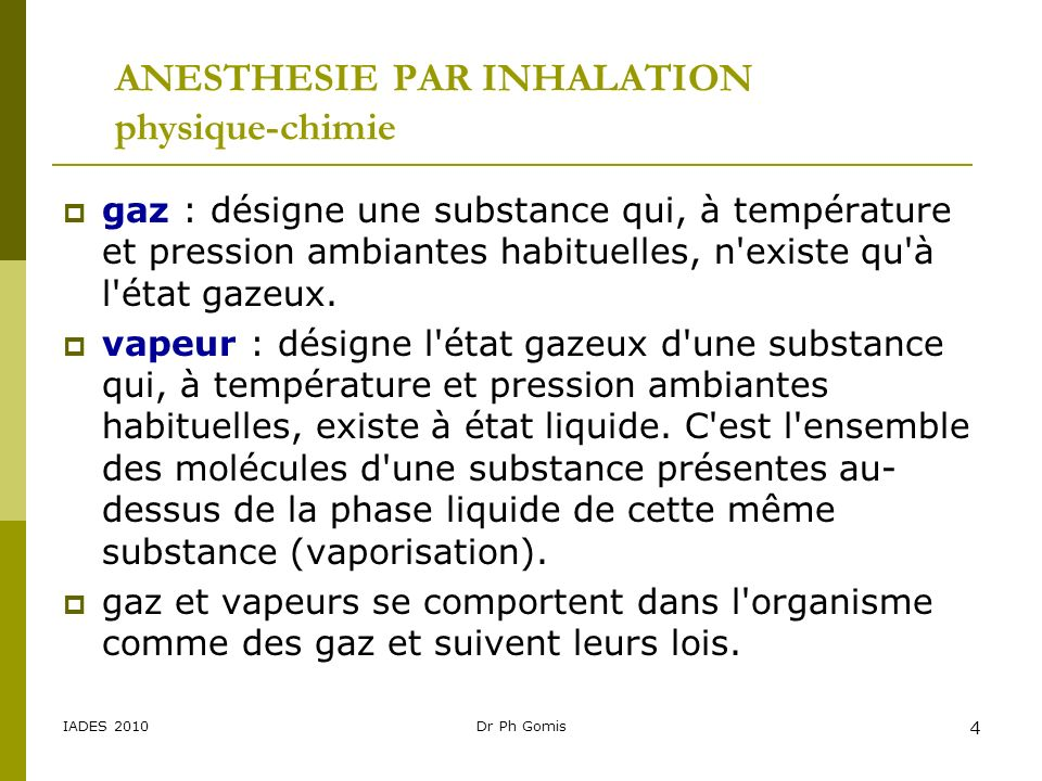 ANESTHESIE PAR INHALATION physique-chimie