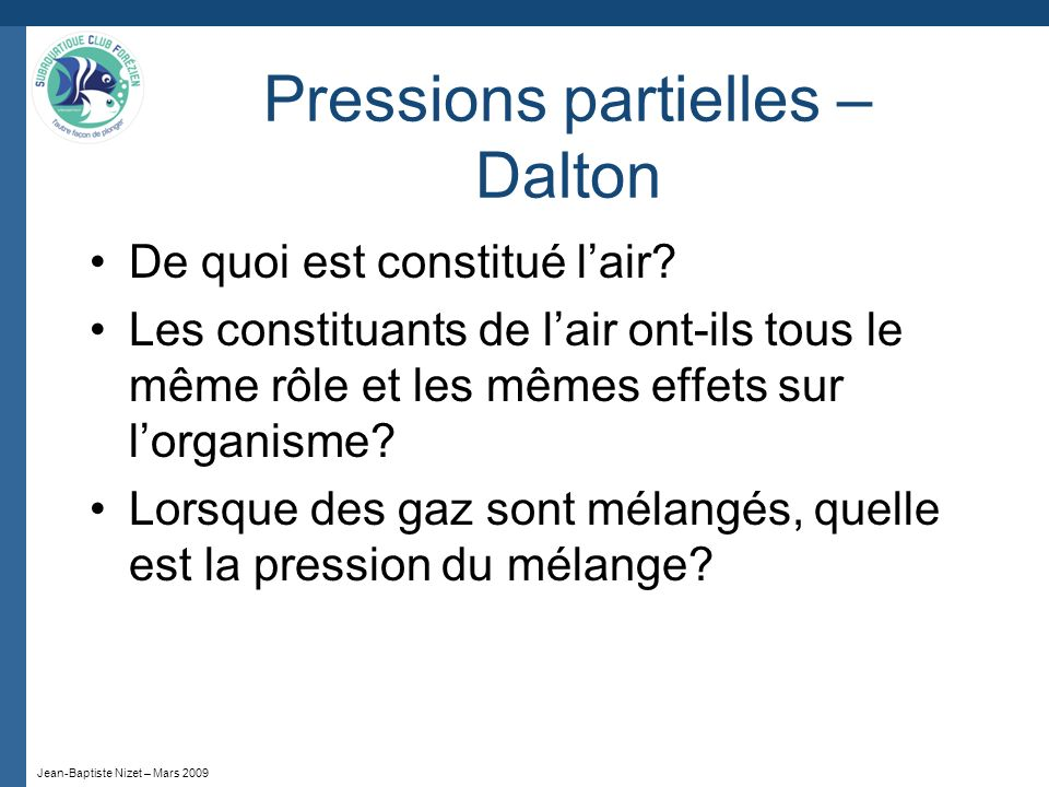 Pressions partielles – Dalton
