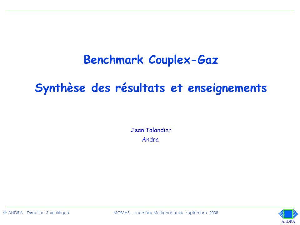 Benchmark Couplex-Gaz Synthèse des résultats et enseignements