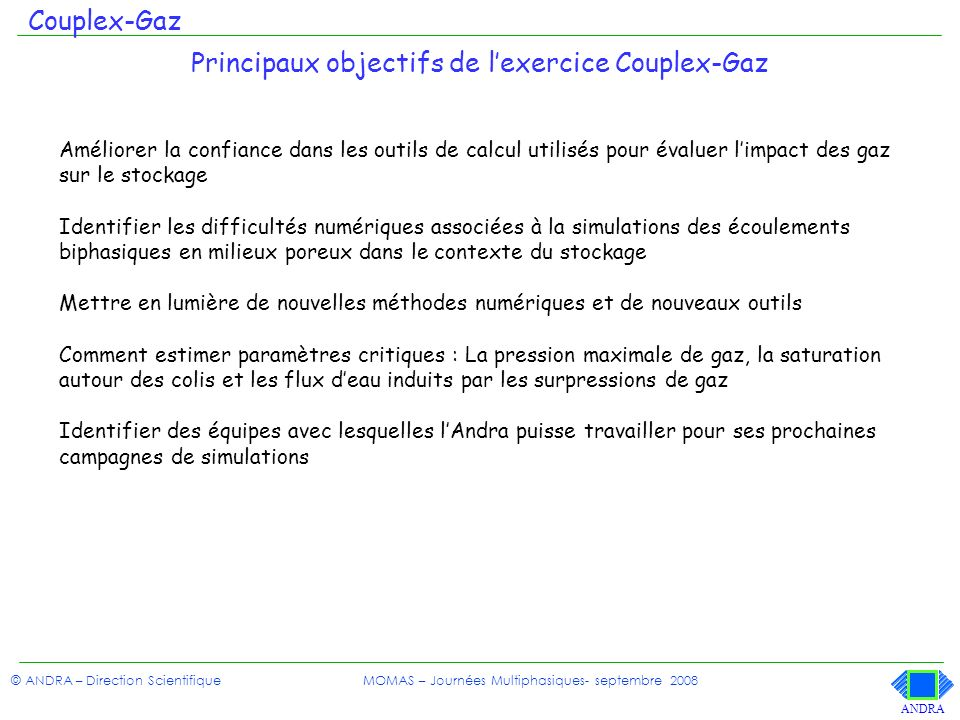 Principaux objectifs de l'exercice Couplex-Gaz