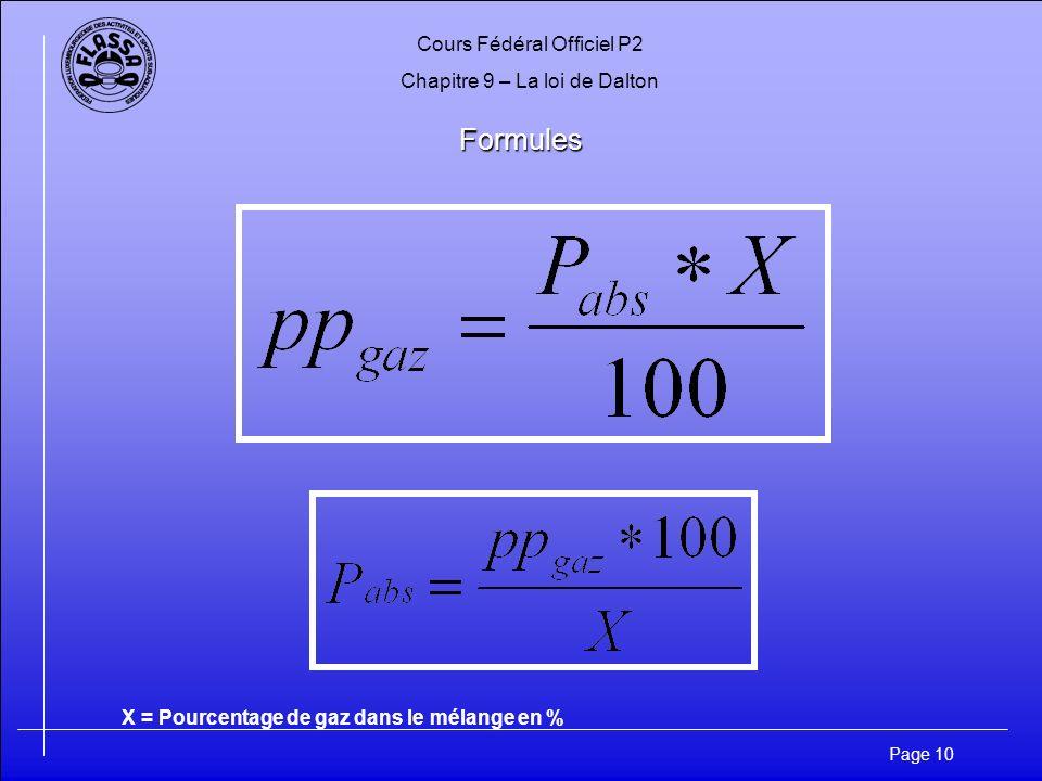 Formules X = Pourcentage de gaz dans le mélange en %