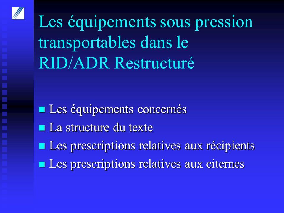 Les équipements sous pression transportables dans le RID/ADR Restructuré
