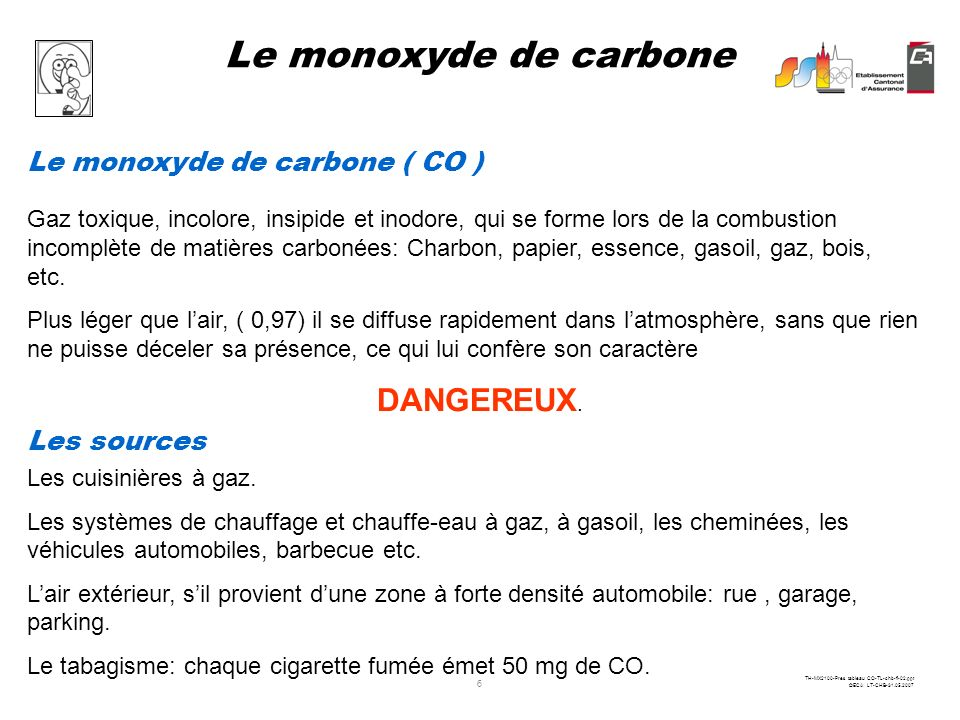 Le monoxyde de carbone DANGEREUX. Le monoxyde de carbone ( CO )