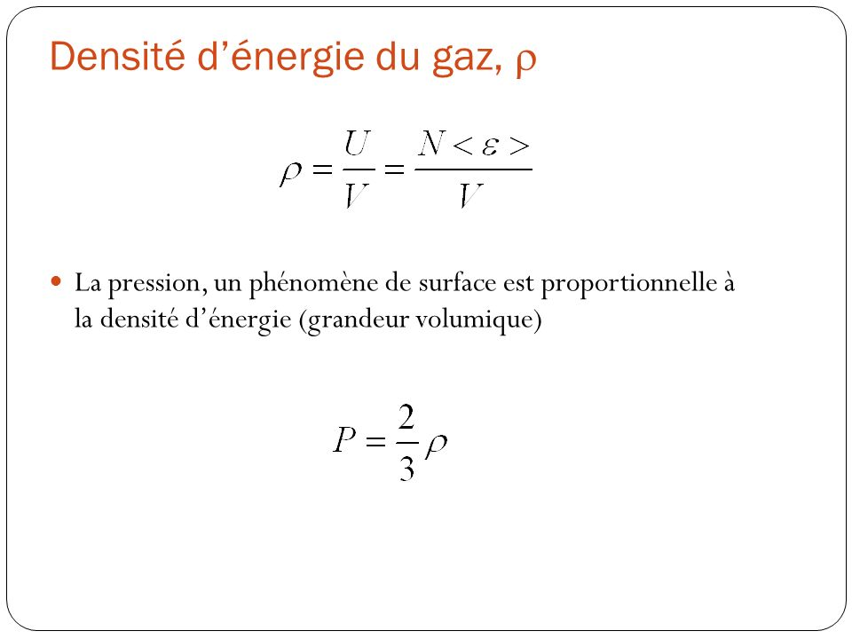 Densité d'énergie du gaz, r
