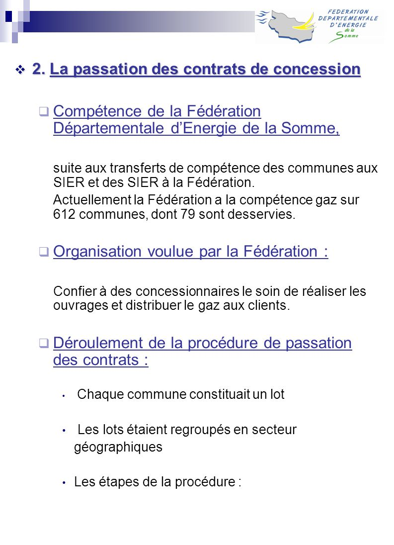 2. La passation des contrats de concession
