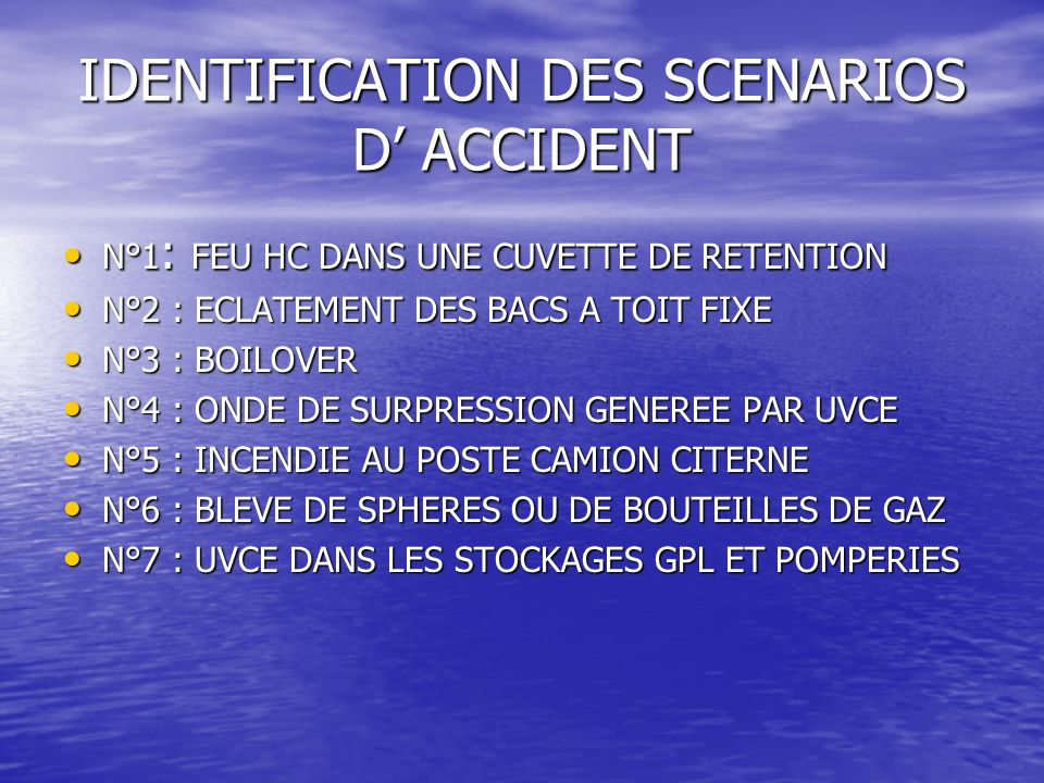 IDENTIFICATION DES SCENARIOS D' ACCIDENT