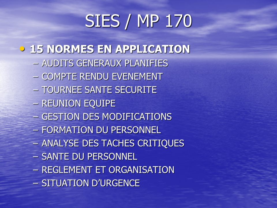 SIES / MP 170 15 NORMES EN APPLICATION AUDITS GENERAUX PLANIFIES