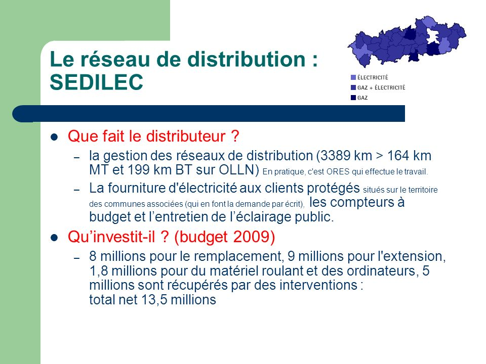 Le réseau de distribution : SEDILEC