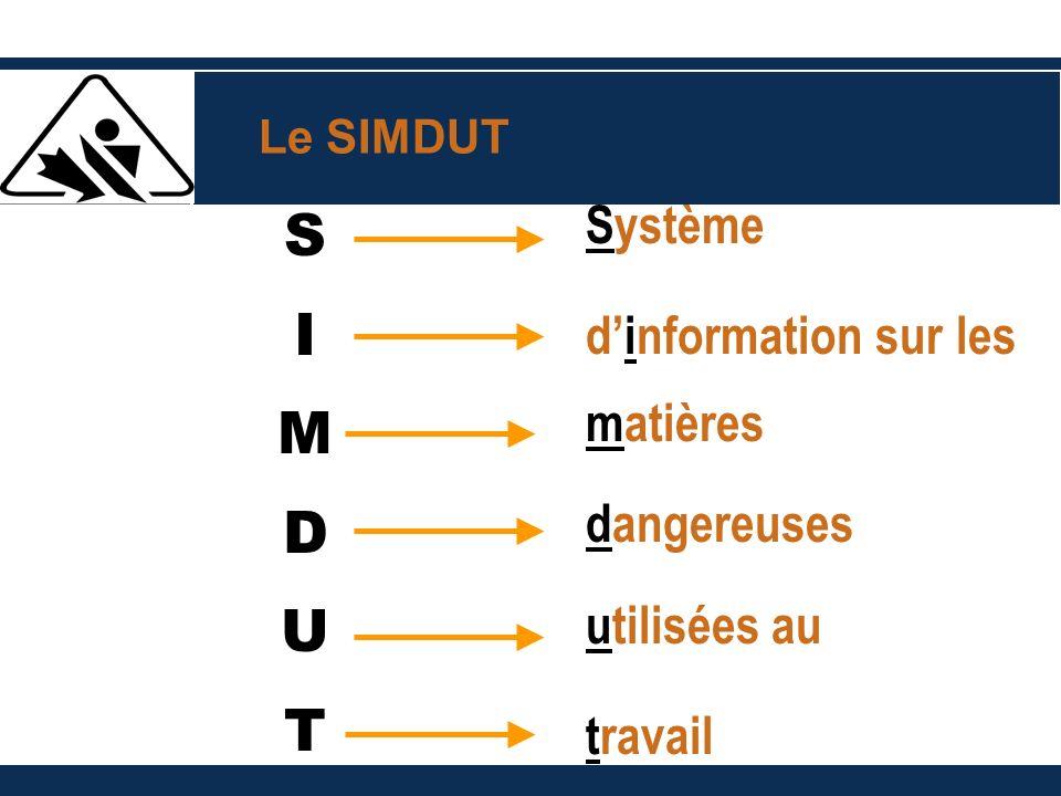 S I M D U T Système d'information sur les matières dangereuses