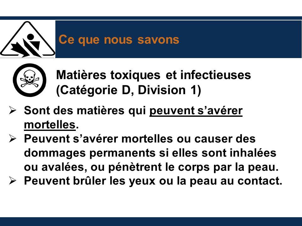Matières toxiques et infectieuses (Catégorie D, Division 1)