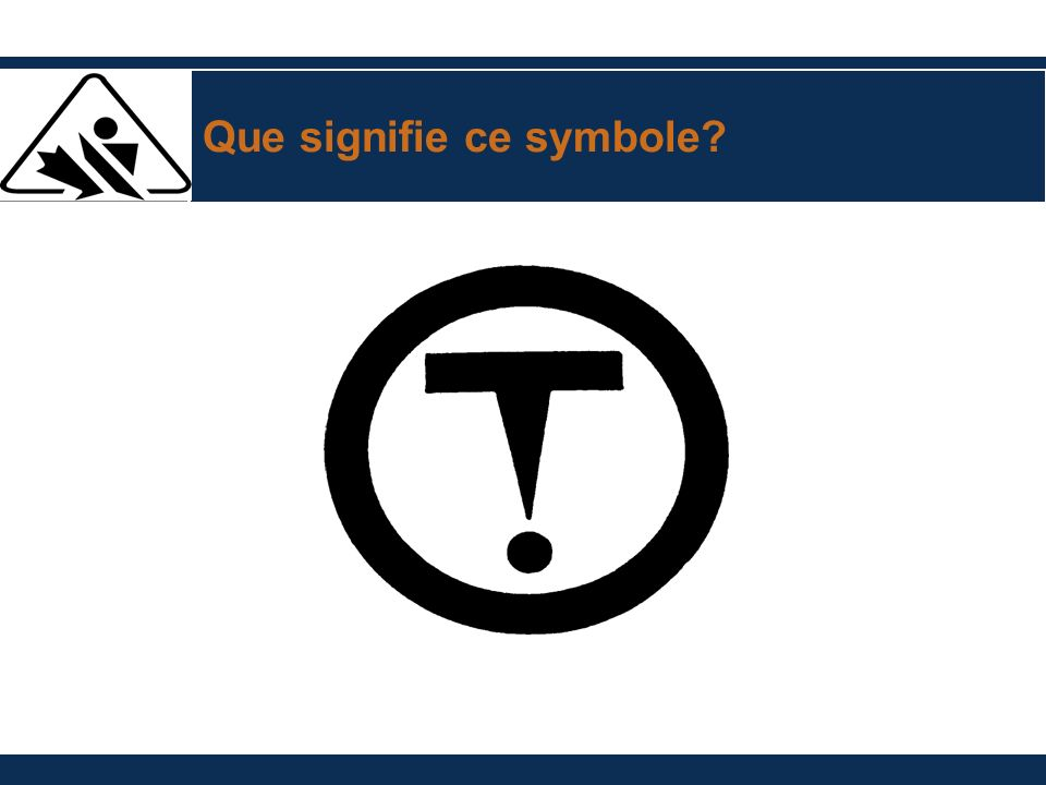 Que signifie ce symbole