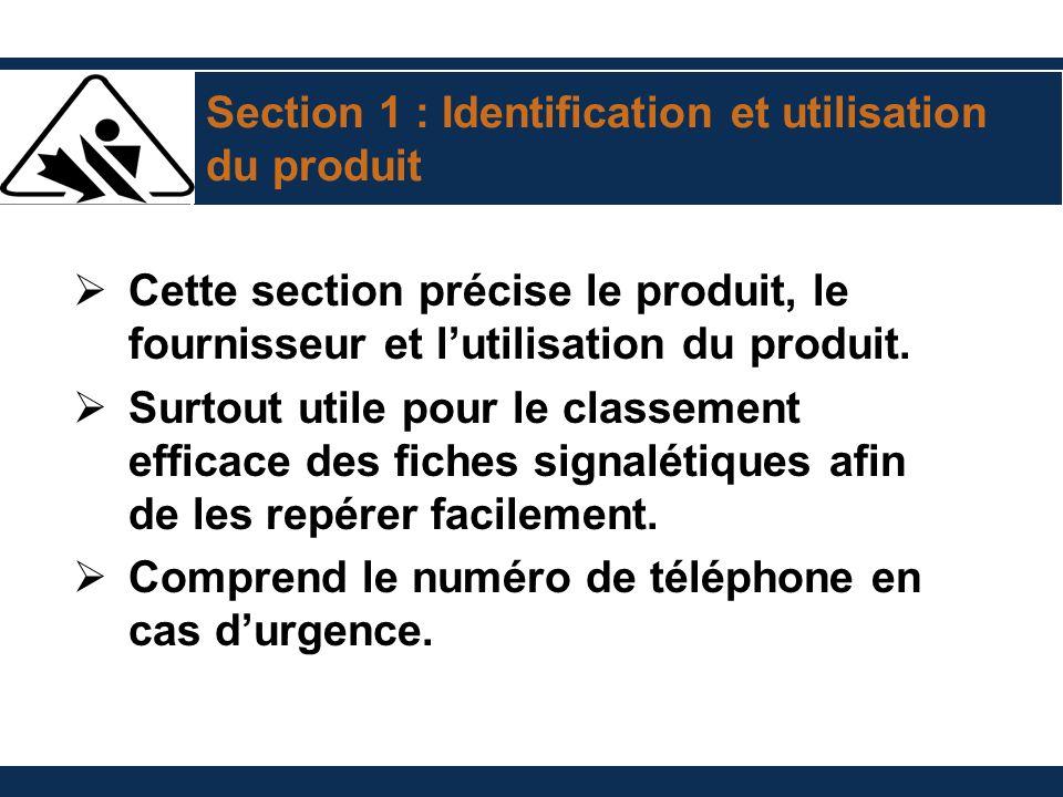 Section 1 : Identification et utilisation du produit