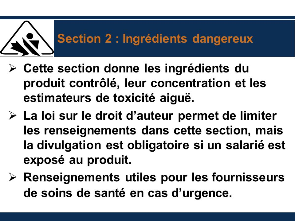 Section 2 : Ingrédients dangereux