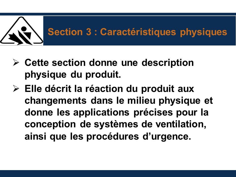 Section 3 : Caractéristiques physiques