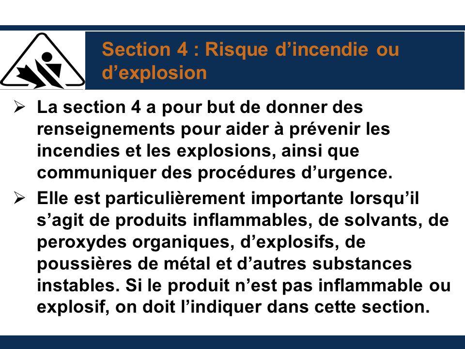 Section 4 : Risque d'incendie ou d'explosion