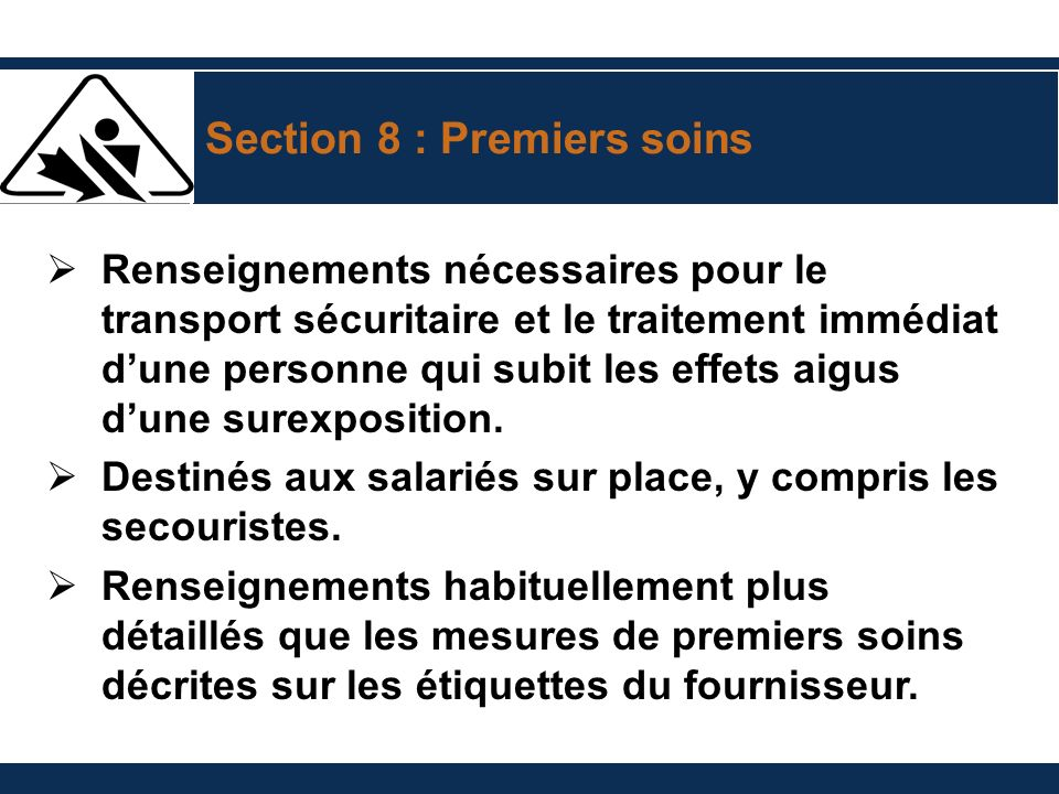 Section 8 : Premiers soins