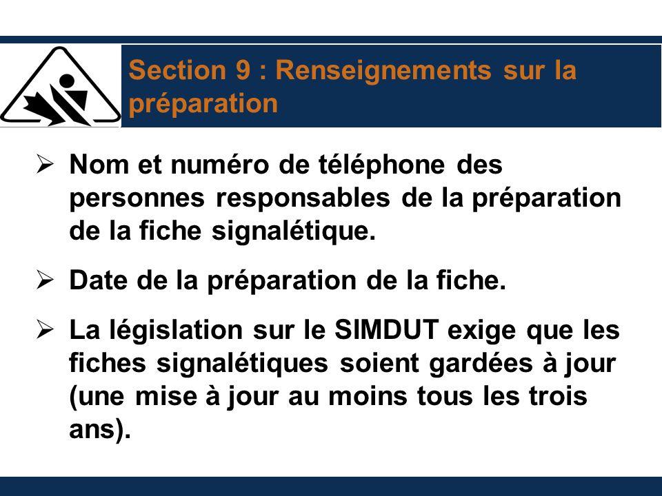 Section 9 : Renseignements sur la préparation