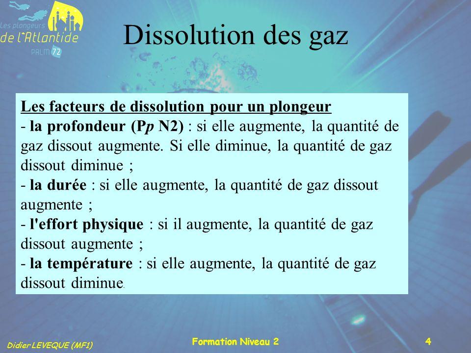 Dissolution des gaz Les facteurs de dissolution pour un plongeur