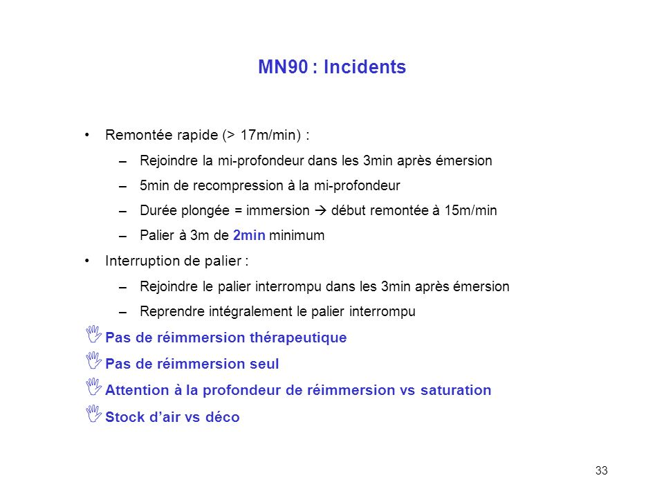 MN90 : Incidents Remontée rapide (> 17m/min) :