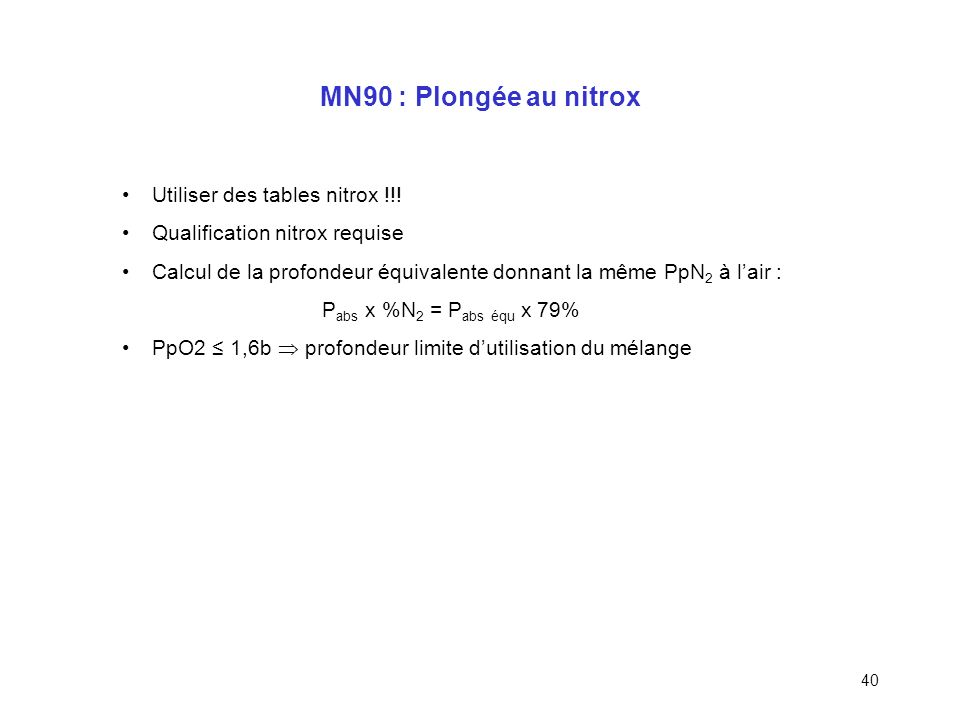 MN90 : Plongée au nitrox Utiliser des tables nitrox !!!