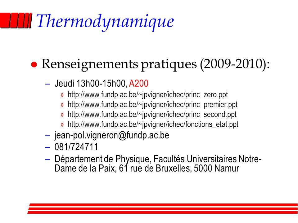 Thermodynamique Renseignements pratiques (2009-2010):