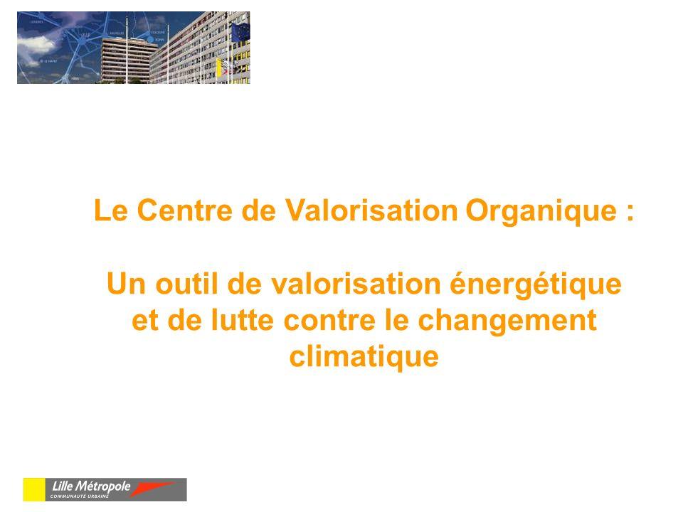 Le Centre de Valorisation Organique :