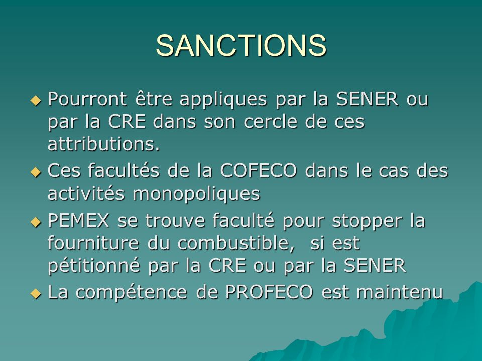 SANCTIONS Pourront être appliques par la SENER ou par la CRE dans son cercle de ces attributions.