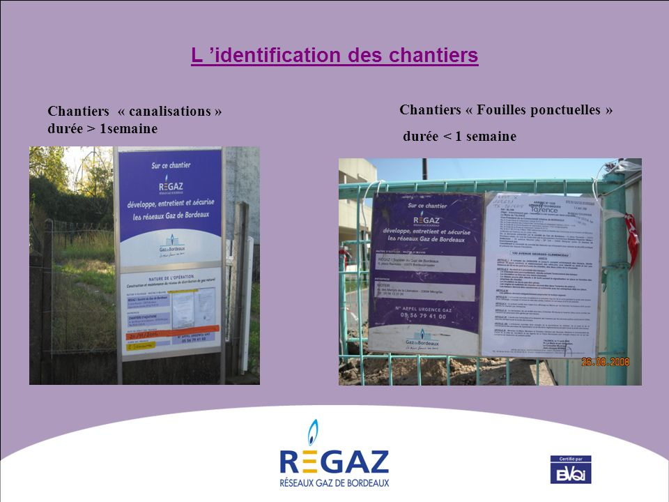 L 'identification des chantiers
