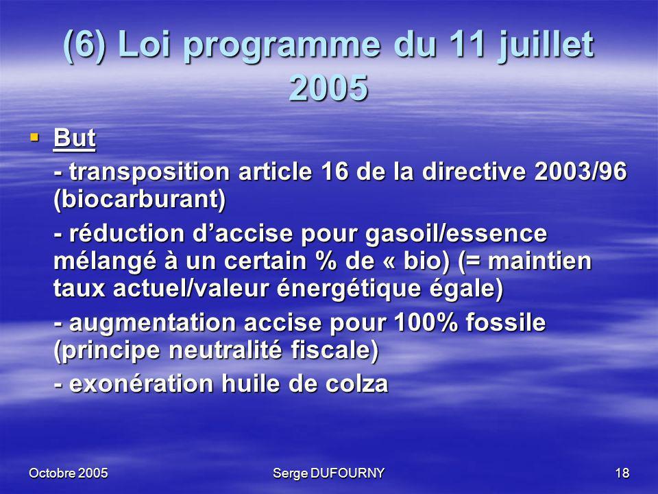 (6) Loi programme du 11 juillet 2005