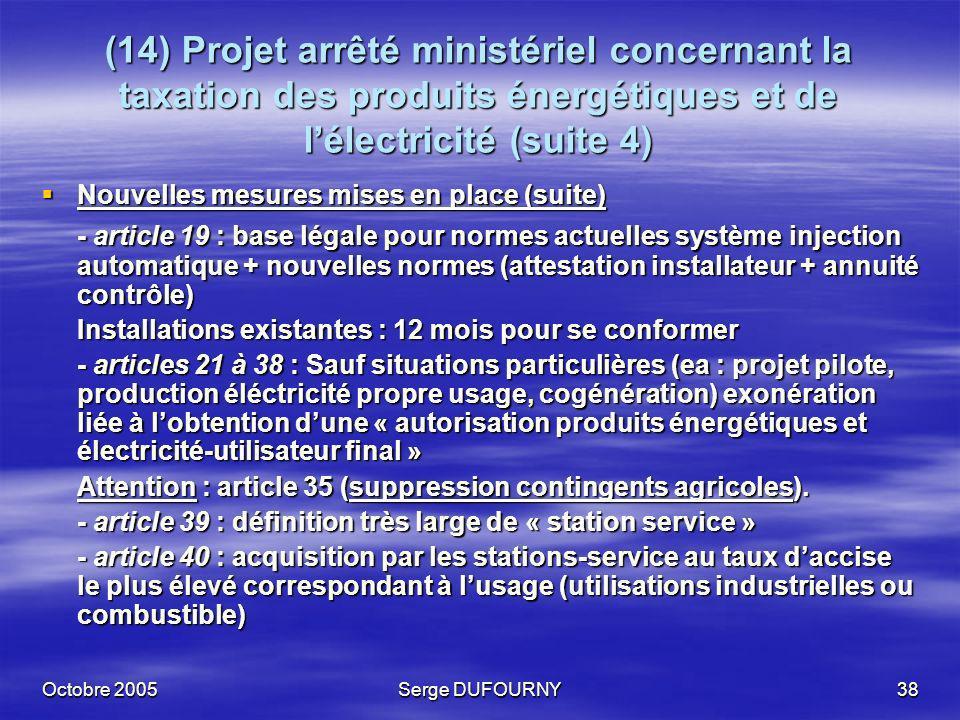 (14) Projet arrêté ministériel concernant la taxation des produits énergétiques et de l'électricité (suite 4)