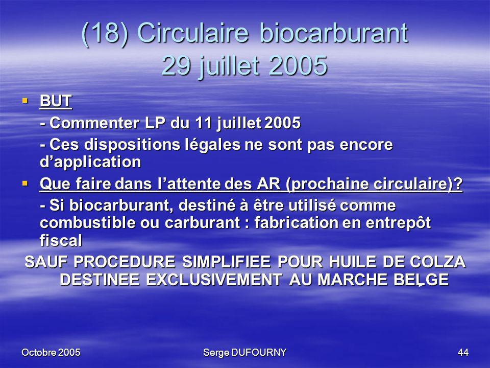(18) Circulaire biocarburant 29 juillet 2005