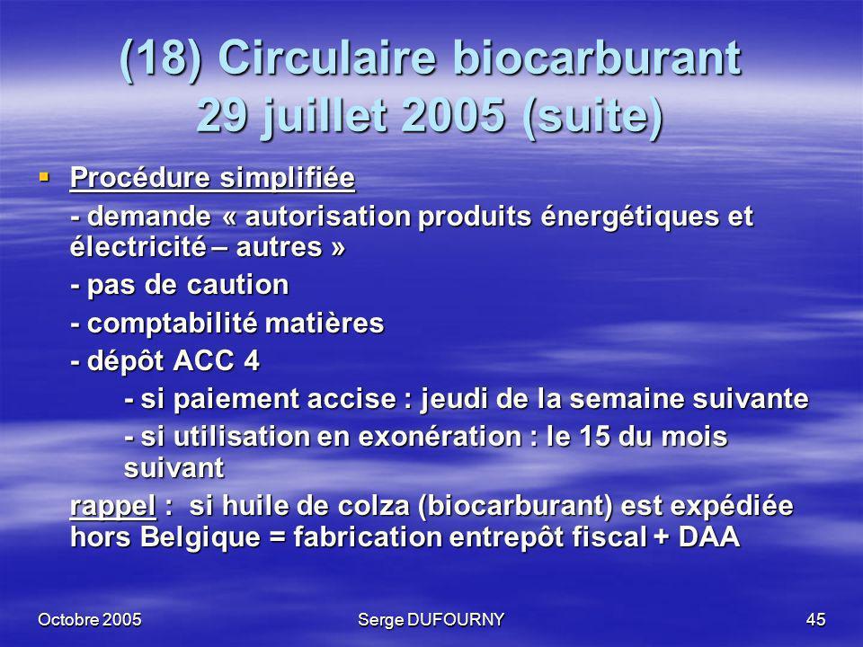 (18) Circulaire biocarburant 29 juillet 2005 (suite)