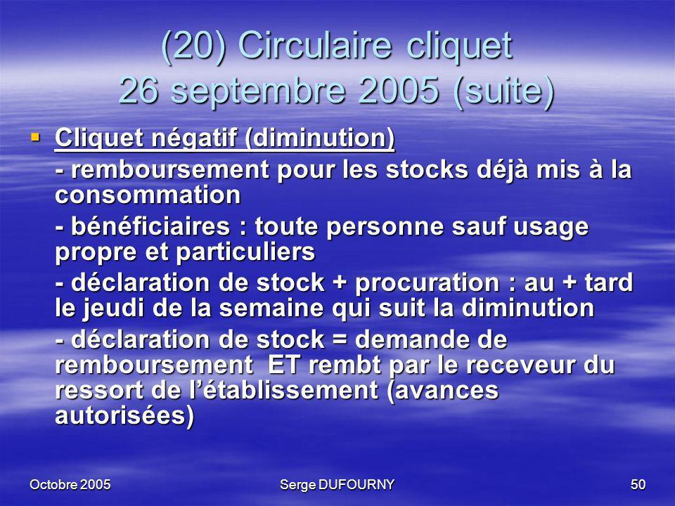 (20) Circulaire cliquet 26 septembre 2005 (suite)