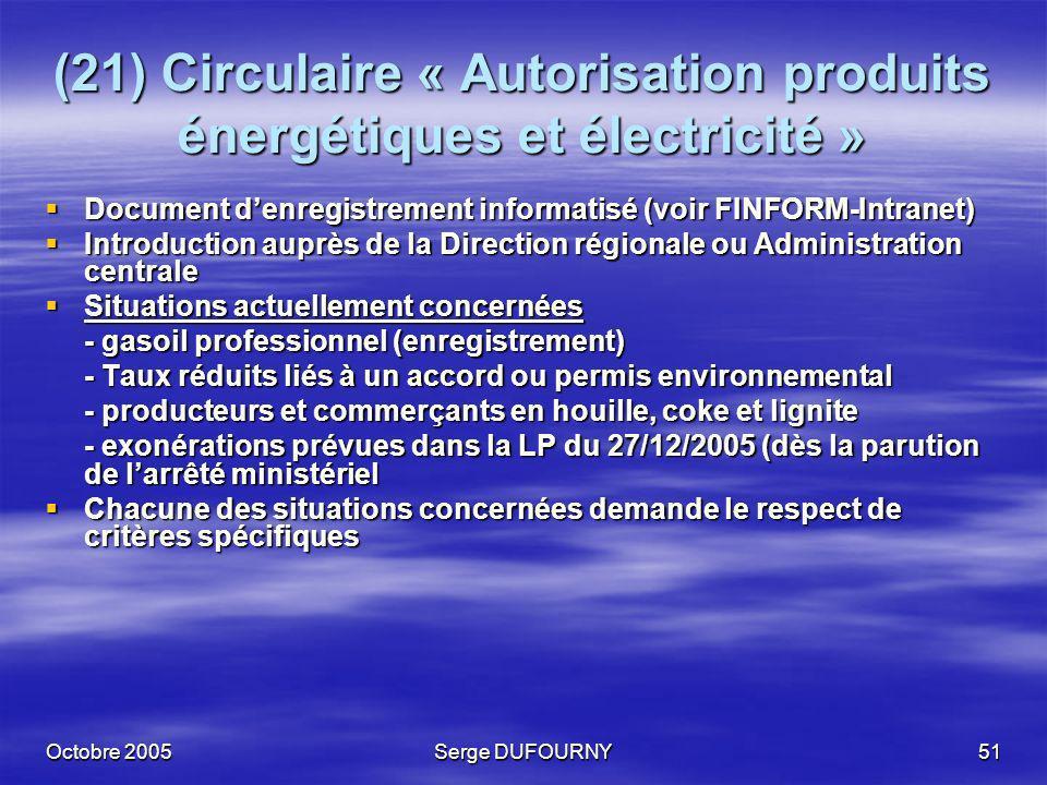 (21) Circulaire « Autorisation produits énergétiques et électricité »