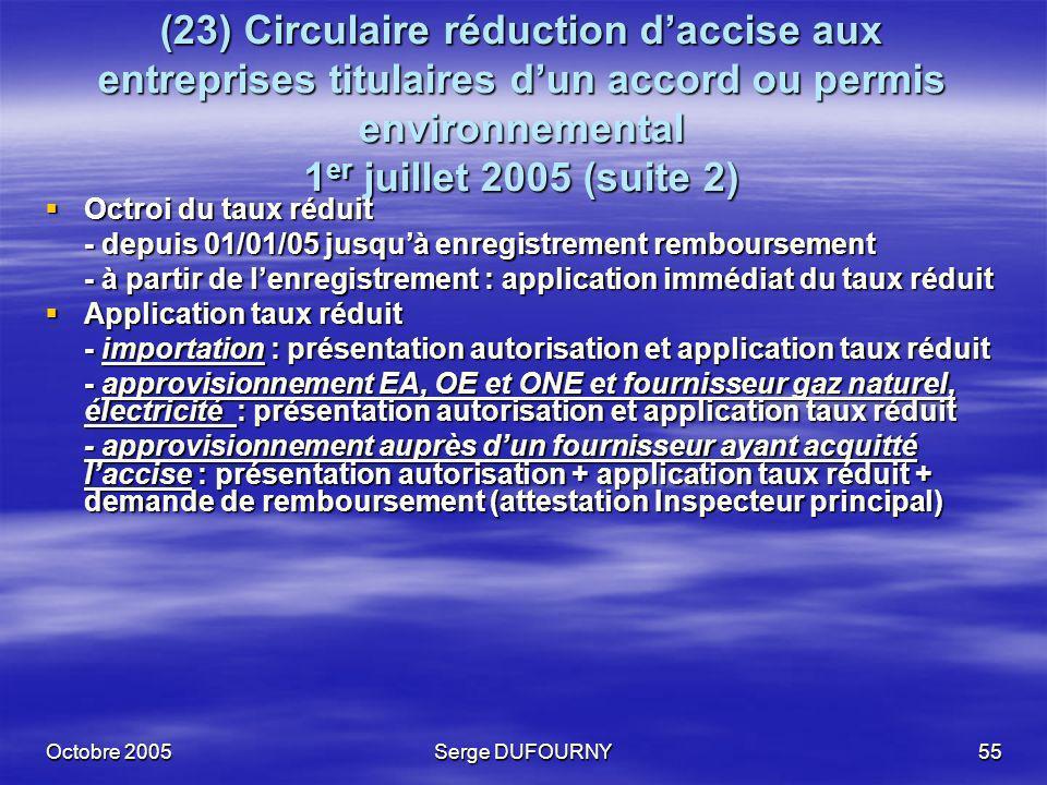 (23) Circulaire réduction d'accise aux entreprises titulaires d'un accord ou permis environnemental 1er juillet 2005 (suite 2)