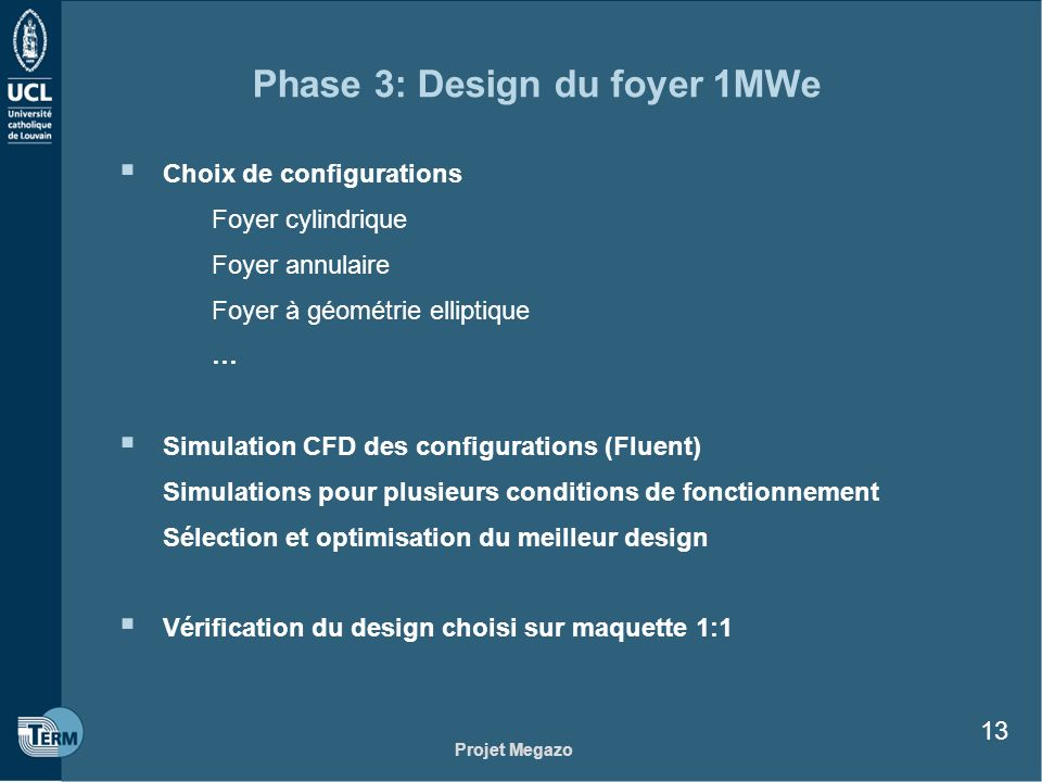 Phase 3: Design du foyer 1MWe
