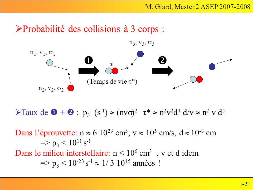   Probabilité des collisions à 3 corps : *