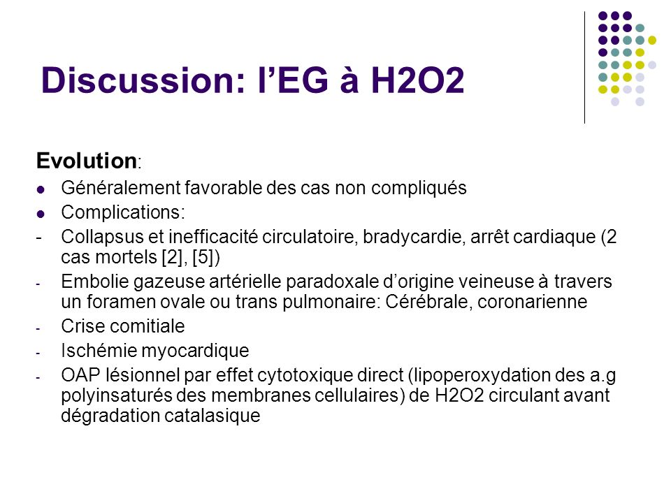 Discussion: l'EG à H2O2 Evolution: