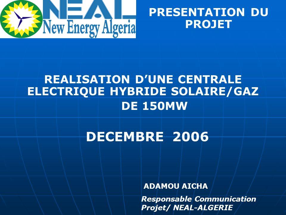 DECEMBRE 2006 PRESENTATION DU PROJET