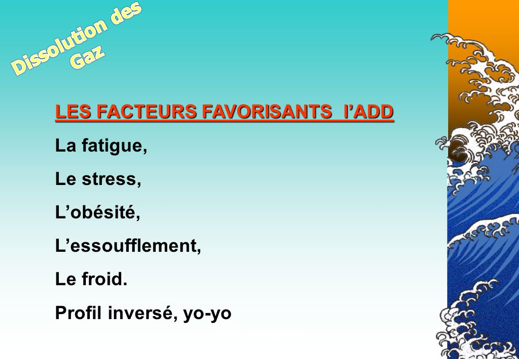LES FACTEURS FAVORISANTS l'ADD La fatigue, Le stress, L'obésité,