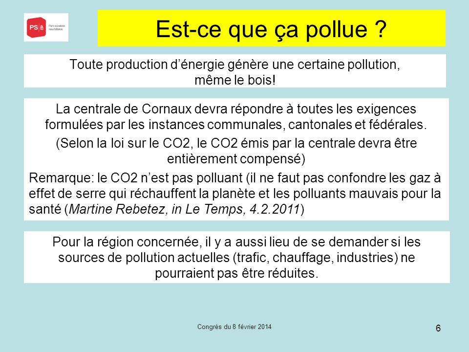 Est-ce que ça pollue Toute production d'énergie génère une certaine pollution, même le bois!