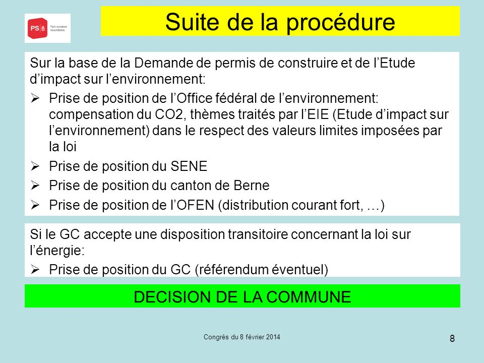 Suite de la procédure DECISION DE LA COMMUNE